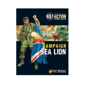 Bolt Action Campaign: Operation Sea Lion