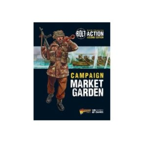 Bolt Action: Campaign Market Garden