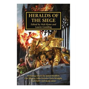 The Horus Heresy: Heralds of the Siege (HB)