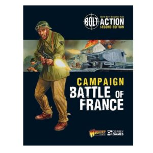 Bolt Action Campaign: Battle of France
