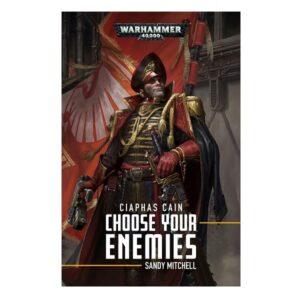 Ciaphas Cain: Choose Your Enemies