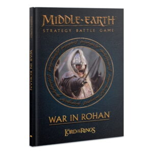 Middle-Earth Strategy Battle Game: War in Rohan
