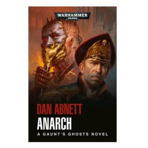 Gaunt's Ghosts: Anarch