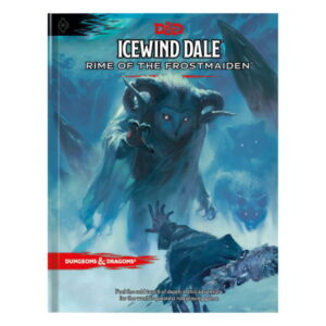 Dungeons & Dragons RPG Adventure Icewind Dale: Rime of the Frostmaiden