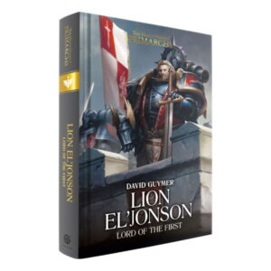 Lion El'Jonson: Lord of the First (HB)