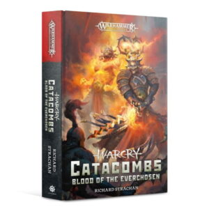 Warcry Catacombs: Blood of the Everchosen (HB)