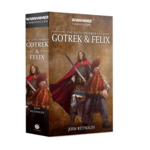 Gotrek and Felix: The Fifth Omnibus (SB)